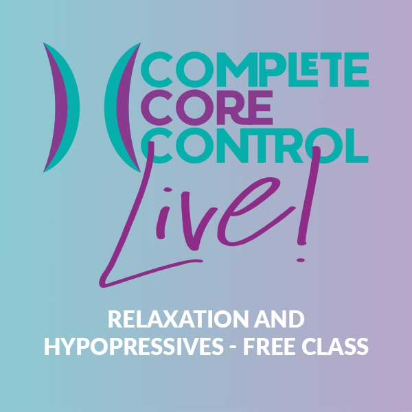 Relaxation and Hypopressives 30 minute FREE class – Tuesday 20th October 08:45pm